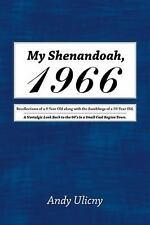 My Shenandoah 1966 : Recollections of a 9-Year Old along with the Ramblings...