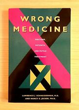 Wrong Medicine by Lawrence Schneiderman and Nancy Jecker 1995 Paperback
