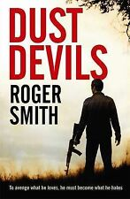 Smith, Roger Dust Devils Very Good Book