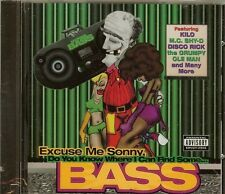 EXCUSE ME SONNY DO YOU KNOW WHERE I CAN FIND SOME BASS -  CD - NEW
