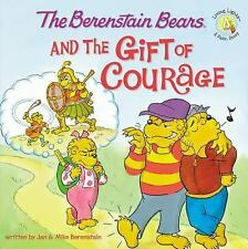 The Berenstain Bears and the Gift of Courage (Berenstain Bears®)-ExLibrary