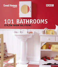 Good Homes 101 Bathrooms: Stylish Room Solutions by Good Homes (Paperback, 2002)