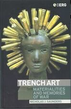 Trench Art: Materialities and Memories of War by Saunders, Nicholas J.