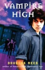 Vampire High by Douglas Rees (2010, Paperback)