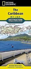 National Geographic Destination Map: The Caribbean Destination Guide Map (2014)