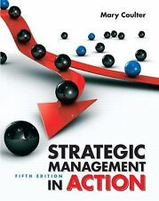 Strategic Management in Action (5th Edition), Coulter, Mary A.