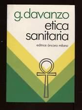 ETICA SANITARIA Guido Davanzo Ed Ancora 1984 teologia morale