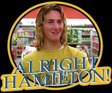 "80's Classic Fast Times at Ridgemont High ""Alright Hamilton!"" custom tee AnySize"