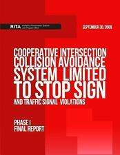 Cooperative Intersection Collision Avoidance System Limited to Stop Sign and...