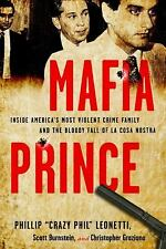 Mafia Prince: Inside America's Most Violent Crime Family and the Bloody Fall of