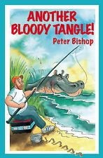 Another Bloody Tangle!, Peter Bishop
