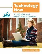 Technology Now : Your Companion to the SAM Computer Concepts Labs by Corinne...