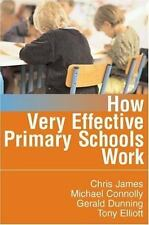 How Very Effective Primary Schools Work (Published in association with-ExLibrary