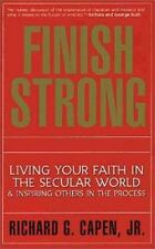 Finish Strong: Living your faith in the secular world.