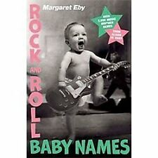 Rock and Roll Baby Names : Over 2,000 Music-Inspired Names, from Alison to...