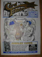 CARD TIMES MAGAZINE FORMERLY CIGARETTE CARD MONTHLY No 50 NOVEMBER 1993