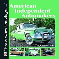 NEW - American 'Independent' Automakers: AMC to Willys 1945 to 1960