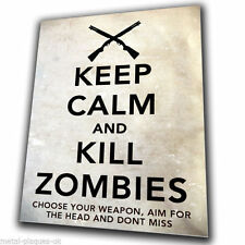 Keep Calm and Kill Zombie-WALKING DEAD-Metallo Segno Piastra a parete Stampa Poster