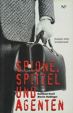 SPIONE SPITZEL UND AGENTEN Analyse einer Schattenwelt von Knoll und Haidinger