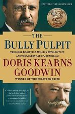 Bully Pulpit: Theodore Roosevelt, William Howard Taft...(2013, HC) NEW