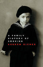 A FAMILY HISTORY OF SMOKING by Andrew Riemer (PB 2008)