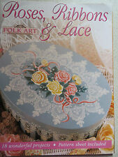 Folk Art & Decorative Painting Roses, Ribbons & Lace book 18 projects to do