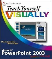NEW - Teach Yourself VISUALLY PowerPoint 2003 by Muir, Nancy C.