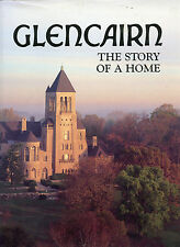 Glencairn-The Story Of A Home-Academy Of The New Church-Pennsylvania