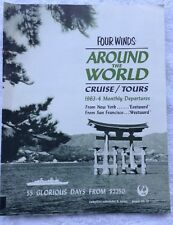 Four Winds Around The World Cruise/Tours 1963-4 Monthly Departures