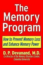 The Memory Program : How to Prevent Memory Loss and Enhance Memory Power by...
