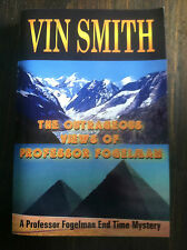 The Outrageous Views of Professor Fogelman by Vin Smith (2004, Paperback) S#3570