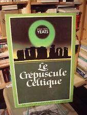 Jacqueline Genet YEATS Le crépuscule celtique Presses Universitaires Lille 1983