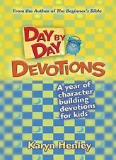 Day by Day Devotions: A year of character building devotions for kids by Henley