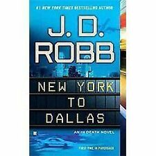 Acc, New York to Dallas (In Death), J.D. Robb, 0425246892, Book