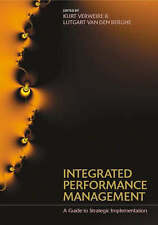 Integrated Performance Managment: A Guide to Strategy Implementation, , Used; Go