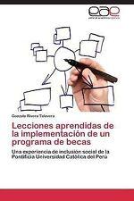 Lecciones Aprendidas de la Implementacion de un Programa de Becas by Rivera...