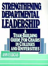 Strengthening Departmental Leadership: A Team-Building Guide for-ExLibrary