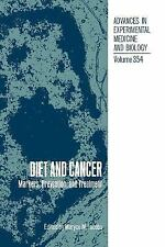 Diet and Cancer: Markers, Prevention and Treatment (Advances in Experimental Med
