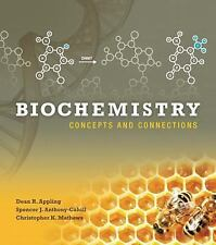 Biochemistry : Concepts and Connections by Christopher K. Mathews, Dean R....