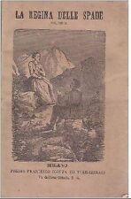LA REGINA DELLE SPADE di Paolo Feval Volume III - Francesco Scorza editore 1863