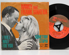 "Nancy and Frank Sinatra    Somethin´stupid   /  I will wait     7 ""      VG+ # A"