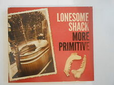 LONESOME SHACK : MORE PRIMITIVE ( WRECKS ) - [ CD ALBUM ] --  PORT GRATUIT