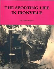 The Sporting Life in Ironville, by Arthur Lupton, Comic Fiction 50 pages Illus.