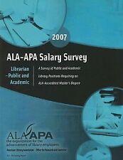 ALA-APA Salary Survey Librarian-Public and Academic: A Survey of Public and Acad