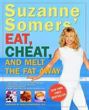 Suzanne Somers' Eat, Cheat, and Melt the Fat Away by Suzanne Somers (2003,...