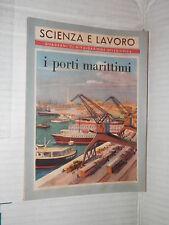 I PORTI MARITTIMI Alfio Brusa La Scuola 1952 libro saggistica scienza tecnica di