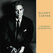 Elliott Carter: A Nonesuch Retrospective [Box] by Various Artists (CD,...