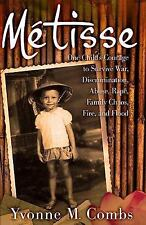 Mtisse: One Child's Courage to Survive War, Discrimination, Abuse, Rape, Family