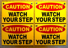 """(4) CAUTION WATCH YOUR STEP Coroplast SIGNS with Grommets 8""""x12"""" yellow"""