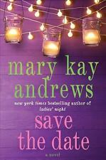 Save the Date by Mary Kay Andrews (2014, Hardcover, Large Type)